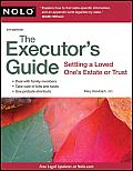 Executors Guide Settling a Love Ones Estate or Trust 4th Edition