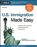 U.S. Immigration Made Easy (U.S. Immigration Made Easy)