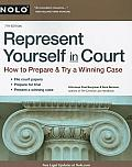 Represent Yourself in Court: How to Prepare & Try a Winning Case (Represent Yourself in Court) Cover