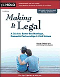 Making It Legal: A Guide to Same-Sex Marriage, Domestic Partnerships &amp; Civil Unions (Making It Legal: A Guide to Same-Sex Marriage, Domestic) Cover