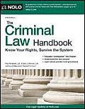 Criminal Law Handbook Know Your Rights Survive the System 12th Edition