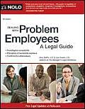 Dealing with Problem Employees: A Legal Guide (Dealing with Problem Employees)