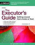 The Executor's Guide: Settling a Loved One's Estate or Trust (Executor's Guide: Settling a Loved Ones Estate or Trust) Cover
