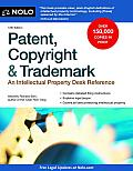 Patent Copyright & Trademark 12th Edition An Intellectual Property Desk Reference