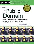 Public Domain How to Find & Use Copyright Free Writings Music Art & More
