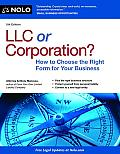 LLC or Corporation?: How to Choose the Right Form for Your Business (LLC or Corporation: How to Choose the Right Form for Your Business)