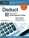 Deduct It! Lower Your Small Business Taxes (Deduct It: Lower Your Small Business Taxes)