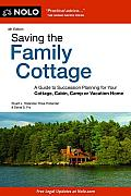 Saving the Family Cottage: A Guide to Succession Planning for Your Cottage, Cabin, Camp or Vacation Home (Saving the Family Cottage: A Guide to Succession Planning for)