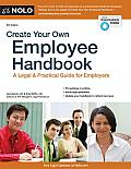 Create Your Own Employee Handbook A Legal & Practical Guide for Employers 6th Edition