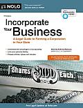 Incorporate Your Business: A Legal Guide to Forming a Corporation in Your State (Incorporate Your Business)