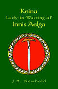 Keina Lady-In-Waiting of Innis Aelga