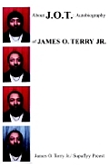 Autobiography of James O. Terry Jr.