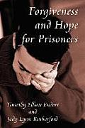 Forgiveness and Hope for Prisoners