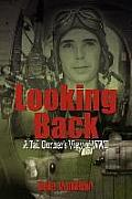 Looking Back: A Tail Gunner's View of WWII