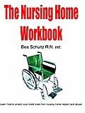 The Nursing Home Workbook