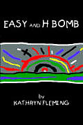 Easy and H Bomb