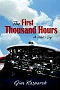 The First Thousand Hours