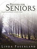 Prayers for Seniors: From Your Heart to God's Ears (Large Print)