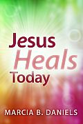 Jesus Heals Today Cover