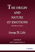 Origin and Nature of Emotions, The