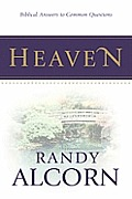 Heaven (Biblical Answers to Common Questions)