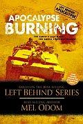 Apocalypse Burning (Left Behind - Apocalypse)