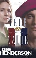 Uncommon Heroes #02: True Valor