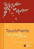 Touchpoints for Women Gift Edition: God's Answers for Your Every Need