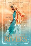 El Sueno de su Hija = Her Daughter's Dream