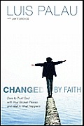 Changed by Faith Dare to Trust God with Your Broken Pieces & Watch What Happens