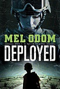 Deployed (Called To Serve) by Mel Odom