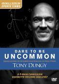 Dare to Be Uncommon