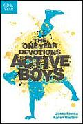 One Year Devotions for Active Boys