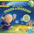 Tell Me about Praise and Worship (Wonder Kids: Train 'em Up)