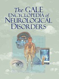 Gale Encyclopedia of Neurological Disorders (Gale Encyclopedia of Neurological Disorders)
