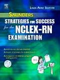 Saunders Strategies for Success for Nclex-RN Examination - With CD (05 - Old Edition)