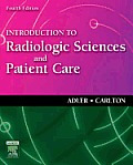 Introduction To Radiologic Sciences & Patie 4th Edition