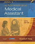 Kinn's Administrative Medical Assistant -with CD (6TH 07 - Old Edition)