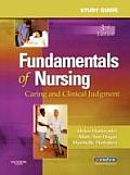 Fundamentals of Nursing: Caring and Clinical Judgment