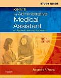 Study Guide for Kinn's the Administrative Medical Assistant: An Applied Learning Approach Cover