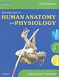 Introduction To Human Anatomy and Physiology (3RD 09 Edition)