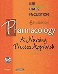Pharmacology A Nursing Process Approach With CDROM 6th edition
