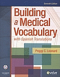 Building a Medical Vocabulary With Spanish Translations With CDROM