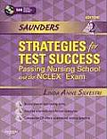 Saunders Strategies for Test Success: Passing Nursing School and the Nclex Exam  - With CD (2ND 10 - Old Edition)