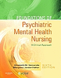 Foundations of Psychiatric Mental Health Nursing: A Clinical Approach (Foundations of Psychiatric Mental Health Nursing) Cover