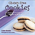 Gluten Free Cookies: From Shortbreads to Snickerdoodles, Brownies to Biscotti - 50 Recipes for Cookies You Crave