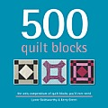 500 Quilt Blocks The Only Quilt Block Compendium Youll Ever Need
