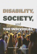 Disability, Society, and Individual (2ND 09 Edition)
