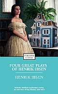 Four Great Plays: A Doll's House, the Wild Duck, Hedda Gabler, the Master Builder Cover