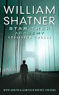 Collision Course (Star Trek Academy) by William Shatner
